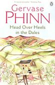 Head Over Heels in the Dales - G Phinn