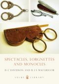 Spectacles, Monocles and Lorgnets