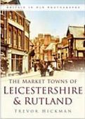 Market Towns of Leicestershire and Rutland