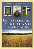 Leicester and Rutland Place Names