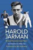 Harold Jarman Bristol Rovers Local Hero