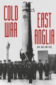 Cold War East Anglia