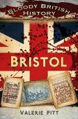 Bristol Bloody British History