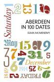 Aberdeen in 100 Dates