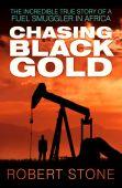 Chasing Black Gold