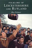 Leicestershire and Rutland Folklore of OP