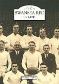 Swansea RFC 1873-1945 SP