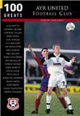 Ayr United Football Clib: 100 Greats