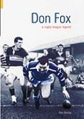 Don Fox - A Rugby League Legend