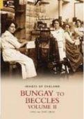 Bungay to Beccles vol 2
