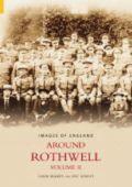 Around Rothwell Volume II