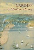 Cardiff A Maritime History
