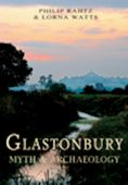 Glastonbury Myth and Archaeology RPND