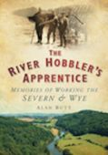 River Hobblers Apprentice:Working The Severn And Wye OP