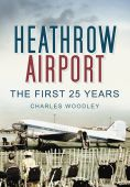 Heathrow Airport North Side: First 25 Years