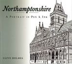 Northamptonshire: A Portrait in Pen and Ink