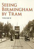 Seeing Birmingham by Tram: Volume II OP