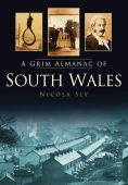 South Wales, Grim Almanac of
