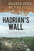 Hadrians Wall Archaeological Walking Guide