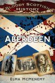 Aberdeen Bloody Scottish History