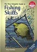 The New Complete Guide to Fishing Skills HB