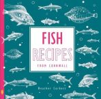 Fish Recipes: From Cornwall (Goldleaf)