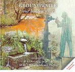 Groundwater - our hidden asset