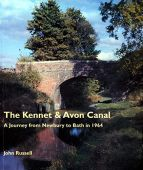 Kennet and Avon Canal a Journey in 1964