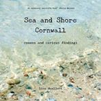 Sea and Shore Cornwall: Common and Curious Findings
