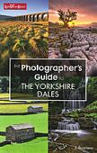 Photographers Guide to The Yorkshire Dales