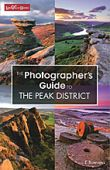 Photographers Guide to the Peak District