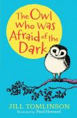 The Owl who was Afraid of the Dark HB