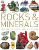 Rocks and Minerals- Definitive Visual Guide