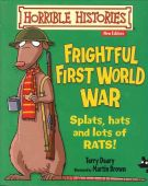 Horrible Histories Frightful 1st World War (larger edition)