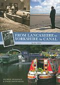 From Lancashire to Yorkshire by Canal in the 1950s OP