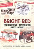 Bright Red: Liverpool - Manchester Matches OP