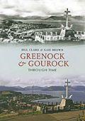 Greenock and Gourock Through Time