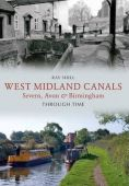 West Midlands Canals Through Time