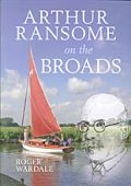 Arthur Ransome on the Broads