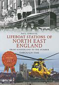 Lifeboat Stations of North East England Through Time