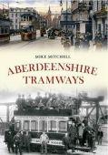 Aberdeenshire Tramways
