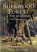 Sherwood Forest and The Dukeries