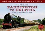 Great Western Railway vol One Paddington to Swindon