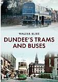 Dundees Trams and Buses