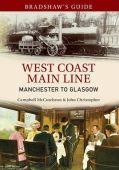 Bradshaws Guide West Coast Main Line Manchester to Glasgow vol 10