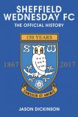 Sheffield Wednesday FC: The Official History
