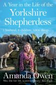 Year in the Life of the Yorkshire Shepherdess PB