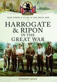 Harrogate & Ripon in the Great War