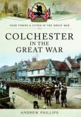 Colchester in the Great War