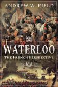 Waterloo: The French Perspective PB